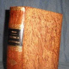 Libros antiguos: MANUAL DE TECNICA ANATOMICA·DISECCION - OLORIZ - AÑO 1890 - MUY ILUSTRADO.. Lote 48506208