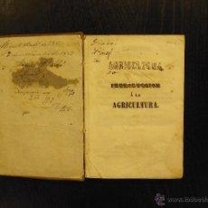 Libros antiguos: INTRODUCCION A LA AGRICULTURA, DOMINGO DE MIGUEL. Lote 48521176