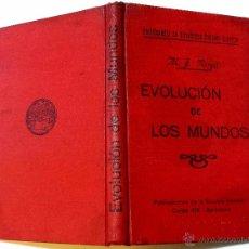 Libros antiguos: EVOLUCION DE LOS MUNDOS. POR M. J. NEVGAL, PRINCIPIOS SIGLO XX. VER DESCRIPCION. Lote 48551016
