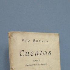 Libros antiguos: 1ª EDICION. 1919.- CUENTOS. PIO BAROJA. TOMO II. RAFAEL CARO RAGGIO. ILUSTRACIONES AGUSTIN. Lote 48551543