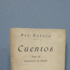 Libros antiguos: 1ª EDICION. 1919.- CUENTOS. PIO BAROJA. TOMO III. RAFAEL CARO RAGGIO. ILUSTRACIONES AGUSTIN. Lote 48551594
