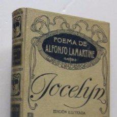 Libros antiguos: JOCELYN - ALFONSO DE LAMARTINE - MONTANER Y SIMON EDITORES 1913. Lote 48558640