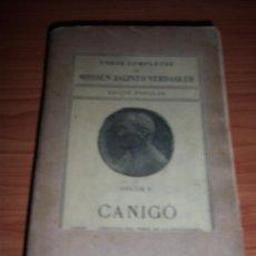 Libros antiguos: CANIGÓ (VOLUM V - OBRES COMPLETES DE MOSSEN JACINTO VERDAGUER) 1883. Lote 48571596