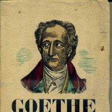 Libros antiguos: GOETHE 1832-1932 (GENERALITAT DE CATALUNYA, 1932) ILUSTRACIONES DE JOSEP OBIOLS - EN CATALÁN. Lote 48585091