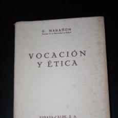 Libri antichi: VOCACIÓN Y ÉTICA, GREGORIO MARAÑÓN. PRIMERA EDICIÓN 1935 ESPASA CALPE. Lote 48591628