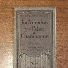 Libros antiguos: LOS VIÑEDOS Y EL VINO DE CHAMPAGNE. LOS GRANDES VINOS DE FRANCIA. MOET CHANDON.. Lote 48619210