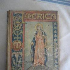 Libros antiguos: AMERICA MARIANA POR FELIX A. CEPEDA TOMO II AÑO 1905. Lote 48636123