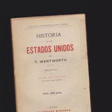 Libros antiguos: HISTORIA DE LOS ESTADOS UNIDOS / T. WENTWORTH. Lote 48648974