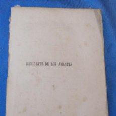 Libros antiguos: RAMILLETE DE LOS AMANTES. MANUAL MODERNO DE CARTAS. POR JULIO COSTANZO VIDAL. VALENCIA, 1884.. Lote 48650215