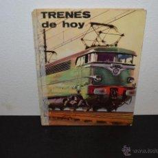 Libros antiguos: TRENES DE HOY JEAN RIVERAIN PLAZA & JANÉS 1967 70 PAGINAS ILUSTRACION A COLOR TREN. Lote 48653024