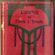 Libros antiguos: CUENTOS DE PIERRE L'ERMITE TOMO I (APOSTOLADO, 1920) . Lote 48655464