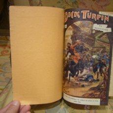 Libros antiguos: DICK TURPIN. TOMO CONTENIENDO LOS NUMEROS 20 AL 38 (AMBOS INCLUSIVE). EDITORIAL SOPENA.. Lote 48673332