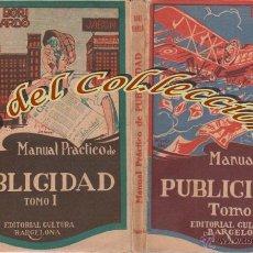 Libros antiguos: MANUEL PRACTICO DE PUBLICIDAD, RAFAEL BORI Y JOSE GARDO, EDITORIAL CULTURA, 1928. Lote 48679363