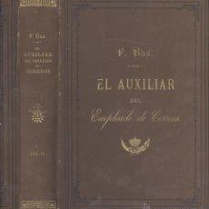 Libros antiguos: FEDERICO BAS. EL AUXILIAR DEL EMPLEADO DE CORREOS. TOMO II. MADRID, 1889.. Lote 48689988