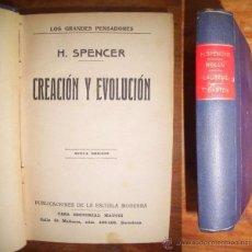 Libros antiguos: SPENCER, H. CREACIÓN Y EVOLUCIÓN. Lote 48693909