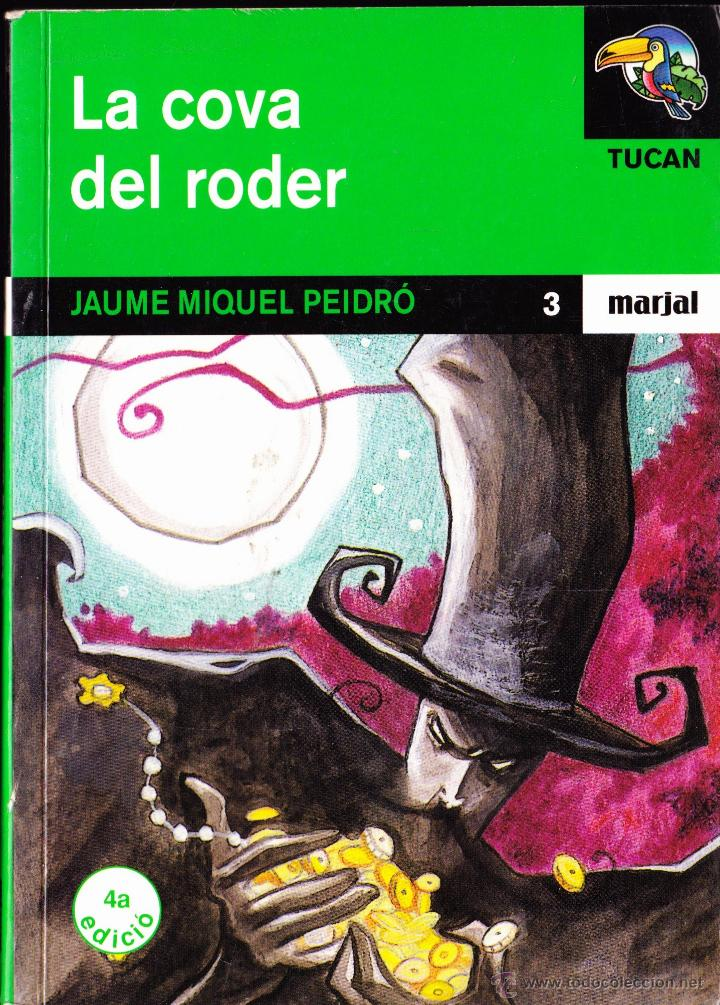 LIBRO ··LIBRO EN CATALAN.. LA COVA DEL RODER . (Libros Antiguos, Raros y Curiosos - Literatura Infantil y Juvenil - Otros)