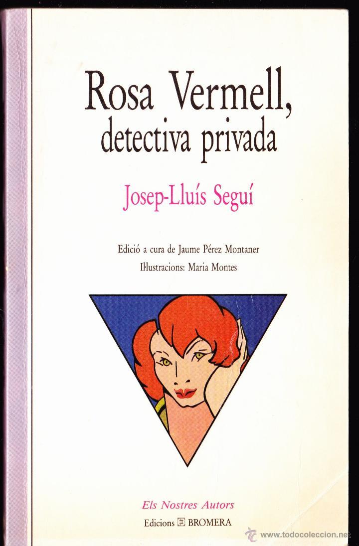 LIBRO ··LIBRO EN CATALAN.. ROSA VERMELL DETECTIVA PRIVADA . (Libros Antiguos, Raros y Curiosos - Literatura Infantil y Juvenil - Otros)