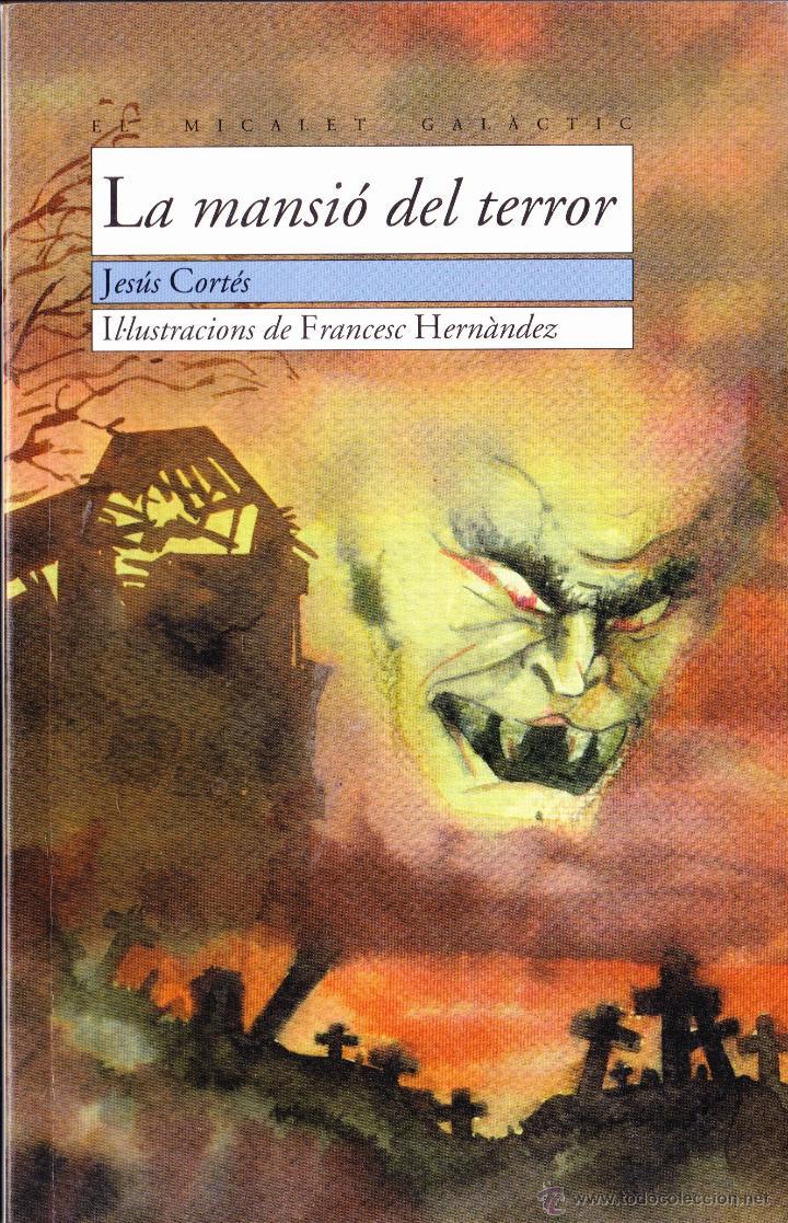 LIBRO ··LIBRO EN VALENCIANO .. LA MANSIÓ DEL TERROR . (Libros Antiguos, Raros y Curiosos - Literatura Infantil y Juvenil - Otros)