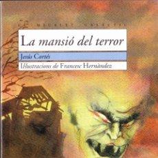 Libros antiguos: LIBRO ··LIBRO EN VALENCIANO .. LA MANSIÓ DEL TERROR .. Lote 48713867