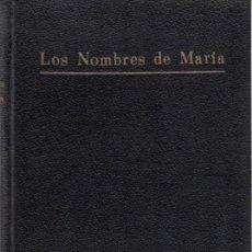 Libros antiguos: LOS NOMBRES DE MARÍA PADRE ULDARICO URRUTIA COMPAÑÍA DE JESÚS INSTITUTO DE PROPAGANDA POLÍTICA 1932. Lote 152198464