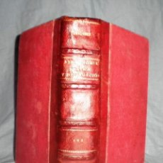 Libros antiguos: CURSO DE ASTRONOMIA NAUTICA Y NAVEGACION - CADIZ AÑO 1891 - FONTECHA·ILUSTRADO.. Lote 48767826