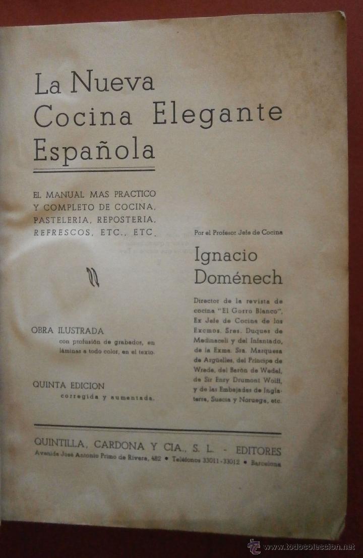 LA NUEVA COCINA ELEGANTE ESPAÑOLA. IGNACIO DOMÉNECH (Libros Antiguos, Raros y Curiosos - Cocina y Gastronomía)