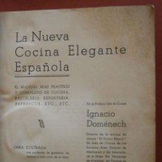 Libros antiguos: LA NUEVA COCINA ELEGANTE ESPAÑOLA. IGNACIO DOMÉNECH. Lote 48778428