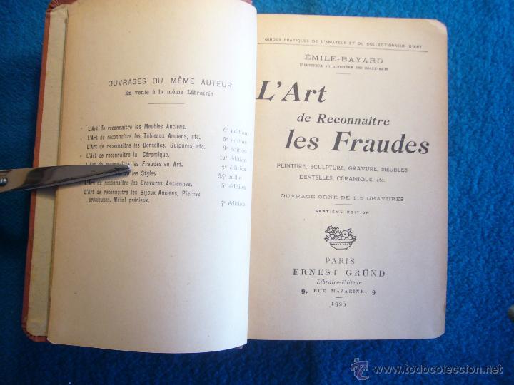 Libros antiguos: EMILE BAYARD: - LART DE RECONNAITRE FRAUDES (TABLEAUX, SCULPTURE, MEUBLES, ETC) - (PARIS, 1926) - Foto 3 - 48861632