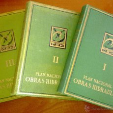Libros antiguos: PLAN NACIONAL DE OBRAS HIDRÁULICAS (3 TOMOS). Lote 48898499