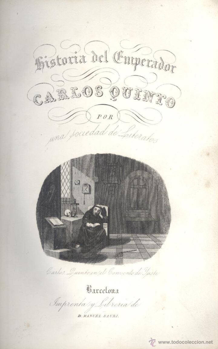 VARIOS. HISTORIA DEL EMPERADOR CARLOS QUINTO, SIGUIENDO LA DE ROBERTSON. BARCELONA, 1846. (Libros Antiguos, Raros y Curiosos - Historia - Otros)