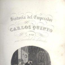 Libros antiguos: VARIOS. HISTORIA DEL EMPERADOR CARLOS QUINTO, SIGUIENDO LA DE ROBERTSON. BARCELONA, 1846.. Lote 48886644