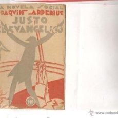 Libros antiguos: ARDERIUS,JOAQUIN JUSTO EL EVANGELIO NOVELA DE SARCASMO SOCIAL Y CRISTIANO LA NOVELA SOCIAL. Lote 48919886