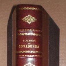Libros antiguos: CABAL, C: COVADONGA. (1918) . Lote 48979393