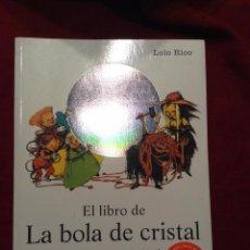 Libros antiguos: EL LIBRO DE LA BOLA DE CRISTAL.. Lote 53244702