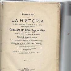 Libros antiguos: APUNTES PARA LA HISTORIA, JUANA VEGA DE MINA, MADRID IMP. DE LOS HIJOS DE M.G.HERNÁNDEZ 1910, LEER. Lote 49027597