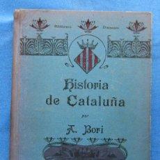 Libros antiguos: HISTORIA DE CATALUÑA. A. BORI Y FONTESTÁ. SUS MONUMENTOS, ARTISTAS, ETC. IMP. DE MONTSERRAT, 1910.. Lote 49028611