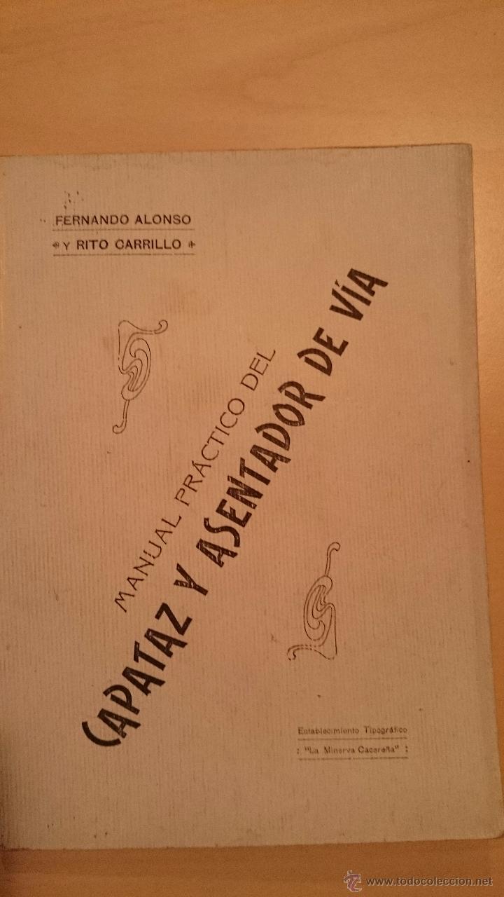 Libros antiguos: MANUAL PRACTICO DEL CAPATAZ Y ASENTADOR DE VÍA - TEXTO + ATLAS - TRENES - Cáceres 1917 - Foto 3 - 48327220
