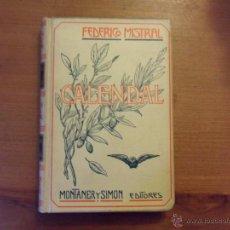 Libros antiguos: CALENDAL. FEDERICO MISTRAL. MONTANER Y SIMÓN. 1907. Lote 49064819