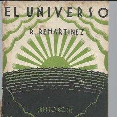 Libros antiguos: EL UNIVERSO, R. REMARTINEZ, CUADERNOS DE CULTURA VALENCIA 1930, CIENCIAS NATURALES Nº 1. Lote 49073316