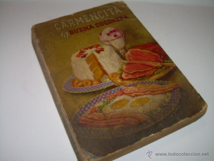 CARMENCITA O LA BUENA COCINERA. (Libros Antiguos, Raros y Curiosos - Cocina y Gastronomía)