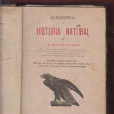 Libros antiguos: ELEMENTOS DE HISTORIA NATURAL-EMILIO RIBERA GOMEZ-566 PAGINAS-AÑO 1879-VALENCIA-LH108. Lote 96646355