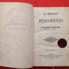 Libros antiguos: LA FELICIDAD PENSAMIENTO. Lote 49092081