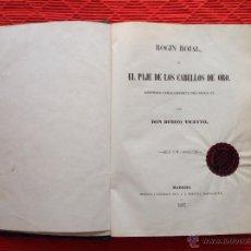 Libros antiguos: FOGÓN ROJAL O EL PAJE DE LOS CABELLOS DE ORO. Lote 49106397