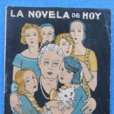 Libros antiguos: LA FAMILIA DEL DOCTOR PEDRAZA. V. BLASCO IBAÑEZ. LA NOVELA DE HOY, 1922.. Lote 49114285