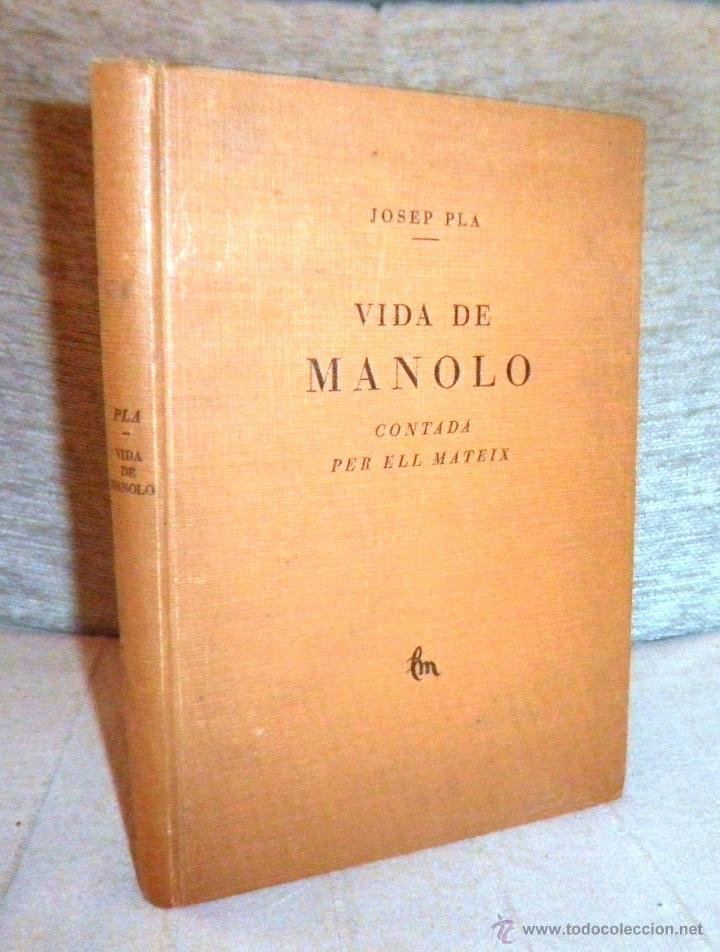 VIDA DE MANOLO - ANY 1928 - JOSEP PLA - EDICION NUMERADA CON GRABADOS. (Libros Antiguos, Raros y Curiosos - Bellas artes, ocio y coleccionismo - Otros)