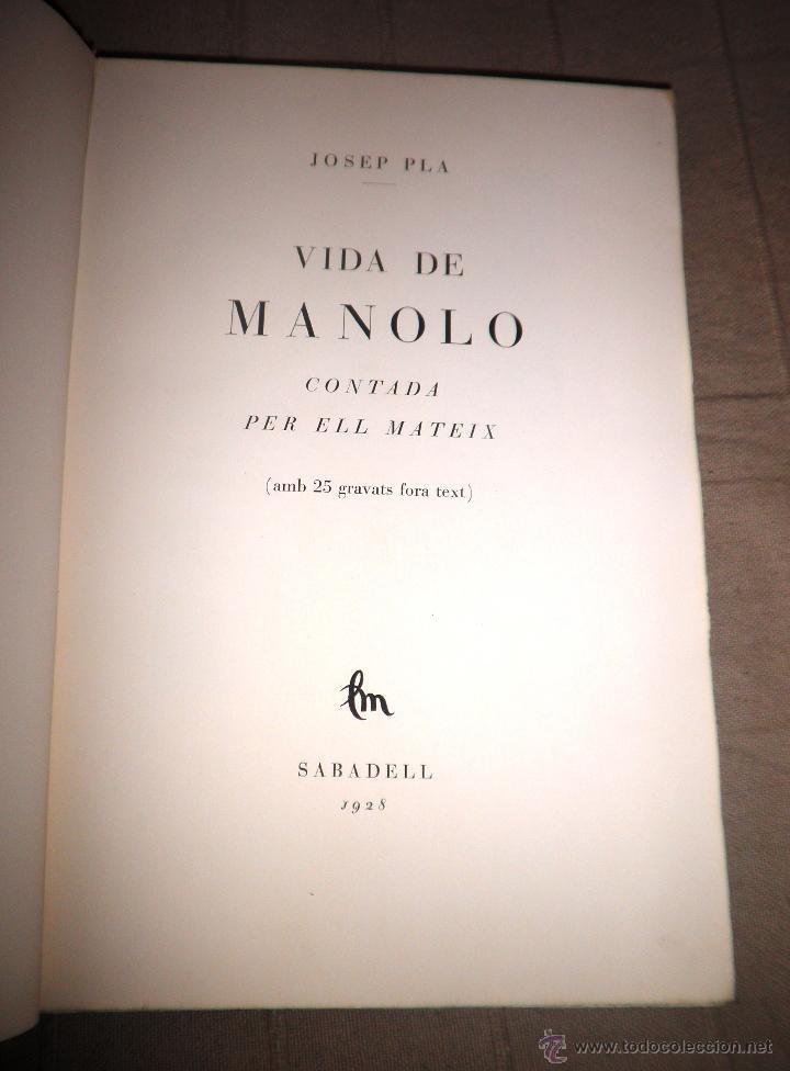 Libros antiguos: VIDA DE MANOLO - ANY 1928 - JOSEP PLA - EDICION NUMERADA CON GRABADOS. - Foto 2 - 49114393