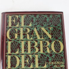 Libros antiguos: L- 19. EL GRAN LIBRO DEL VINO. JOSEPH JOBE. ED. BLUME.. Lote 49122337
