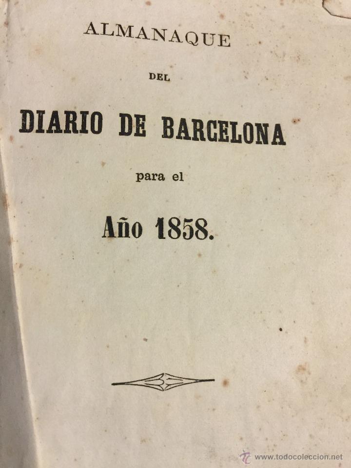 Libros antiguos: Curioso y antiguo ALMANAQUE del DIARIO DE BARCELONA. Año 1858. Calendario. 191 paginas. - Foto 8 - 49126228