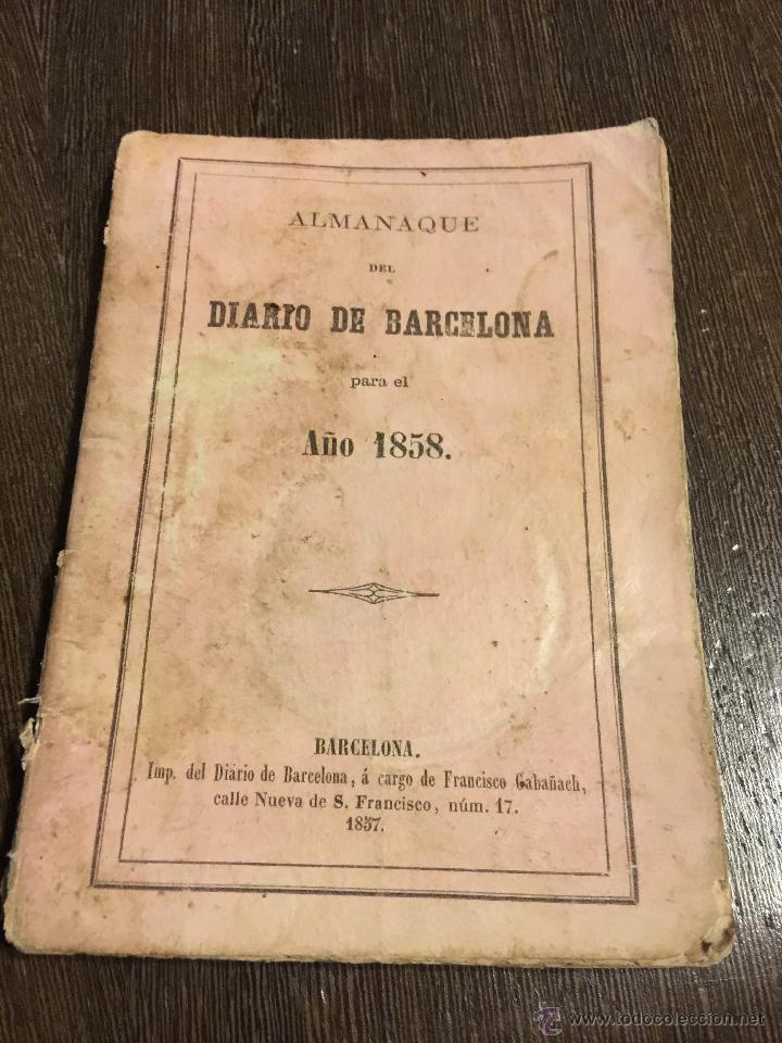Libros antiguos: Curioso y antiguo ALMANAQUE del DIARIO DE BARCELONA. Año 1858. Calendario. 191 paginas. - Foto 9 - 49126228