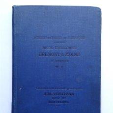 Libros antiguos: BELMONT & MOINE CATALOGO DE HERRAMIENTAS DE PRECISION 1921 FRESA BROCAS COJINETES. Lote 49156022